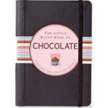 The Little Black Book of Chocolate: The Essential Guide to New and Old Confections (English Edition)
