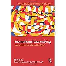 International Law-making: Essays in Honour of Jan Klabbers