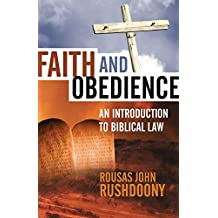 Faith and Obedience: An Introduction to Biblical Law