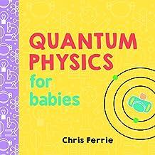 Quantum Physics for Babies: 0