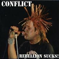 Rebellion Sucks! [Explicit]