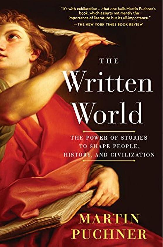 スポーツの試合を担当している人奇跡的な変位The Written World: The Power of Stories to Shape People, History, and Civilization (English Edition)