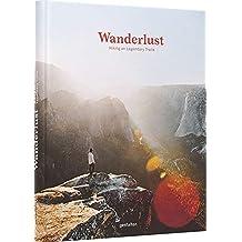 Wanderlust: Hiking on Legendary Trails