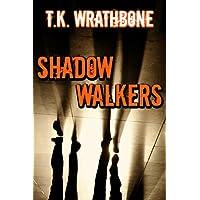Shadow Walkers (English Edition)
