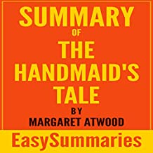 Summary of The Handmaid's Tale by Margaret Atwood: Concise and Succinct EasySummaries