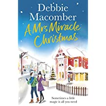 A Mrs Miracle Christmas: A Christmas Novel