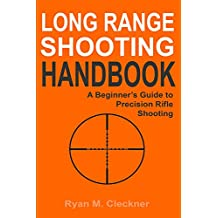 Amazon weapons warfare kindle store conventional long range shooting handbook complete beginners guide to long range shooting fandeluxe Choice Image