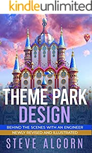 Theme Park Design: Behind the Scenes with an Engineer (English Edition)