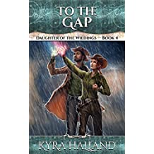 To the Gap (Daughter of the Wildings Book 4) (English Edition)