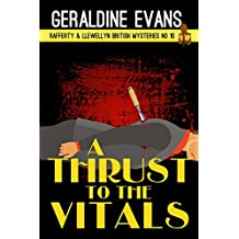 A Thrust to the Vitals: British Detectives (Rafferty & Llewellyn Book 10)