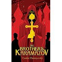 The Brothers Karamazov: by Fyodor Dostoyevsky + Illustrated + Unabridged (English Edition)