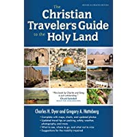 The Christian Traveler's Guide to the Holy Land (English Edition)