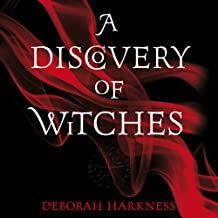 A Discovery of Witches: The All Souls Trilogy, Book 1