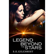 Legend Beyond The Stars (Legends of the Seven Galaxies)