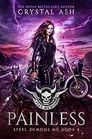 Painless (Steel Demons MC Book 4)