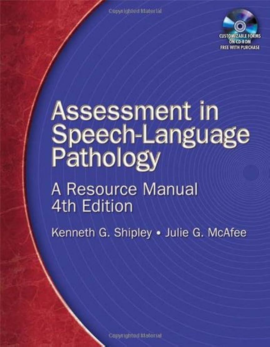 記念碑怒る五月Assessment in Speech-Language Pathology: A Resource Manual
