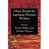 More Stories by Japanese Women Writers: An Anthology