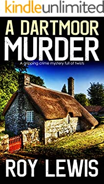 A  DARTMOOR MURDER a gripping crime mystery full of twists