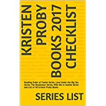 Kristen Proby Books 2017 Checklist: Reading Order of Fusion Series, Love Under the Big Sky Series, The Boudreaux Series, With Me In Seattle Series and List of All Kristen Proby Books
