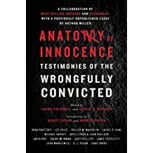 Anatomy of Innocence: Testimonies of the Wrongfully Convicted