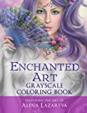 Enchanted Art Grayscale Coloring Book for Grown-ups: For Grown-ups, Adult Relaxation