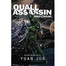 Quall Assassin: Talaza's Contract (Citadel 7 Book 5)