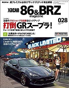 XACAR 86&BRZ magazine (ザッカーハチロクアンドビーアールゼットマガジン) 2020年 7月号 [雑誌]