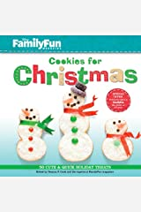 FamilyFun Cookies for Christmas: 50 Cute & Quick Holiday Treats Hardcover