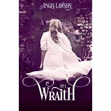 Wraith: (Book 1)