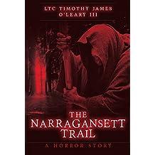 The Narragansett Trail: A Horror Story