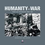 Humanity in War: 150 years of the Red Cross in photographs