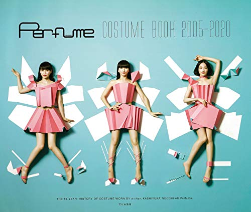 デビューから15年分761着の衣装を収録した「Perfume COSTUME BOOK 2005-2020」発売前に重版決定