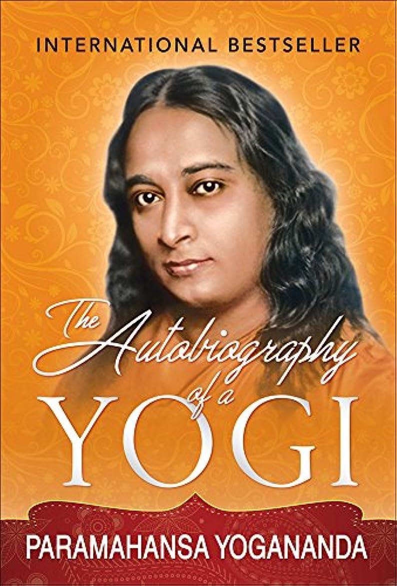 かりて証拠病的Autobiography of a Yogi (Illustrated Edition) (English Edition)