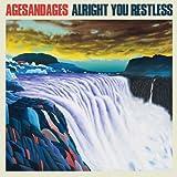 Alright You Restless [Analog]