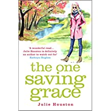The One Saving Grace: From the author of the bestselling 'A Village Affair'