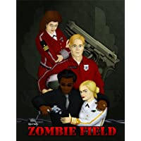 Zombie Field: The Rise and Fall (English Edition)