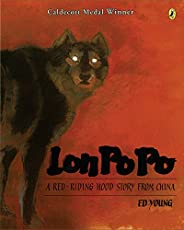 Lon Po Po: A Red-Riding Hood Story from China