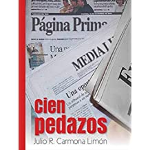 Cien pedazos: Thriller corrupción política; novela negra; thriller corrupción política (Spanish Edition)