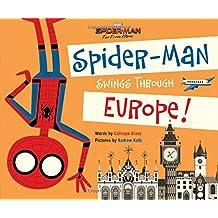 Spider-Man Swings Through Europe!