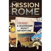 Mission Rome: A Scavenger Hunt Adventure: (Travel Book For Kids)