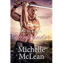 How to Lose a Highlander (The MacGregor Lairds)