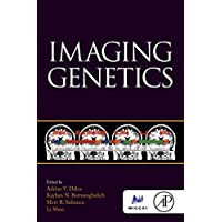 Imaging Genetics (The Elsevier and Miccai Society Book Series)