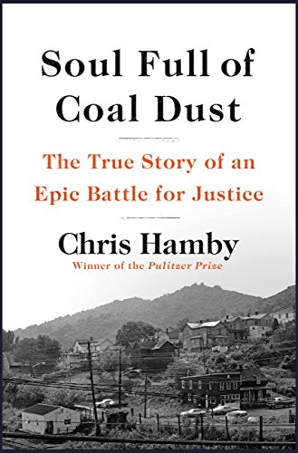 Soul Full of Coal Dust: The True Story of an Epic Battle for Justice (English Edition)