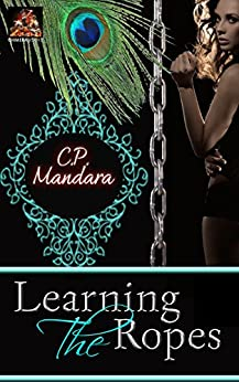 Learning the Ropes: Discovering life as a pony girl... (The Pony Tales Book 2) by [Mandara, C. P.]