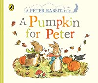 Peter Rabbit Tales - A Pumpkin for Peter