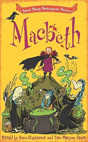 Short, Sharp Shakespeare Stories: Macbeth (English Edition)
