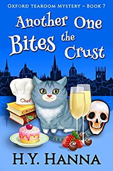 Another One Bites the Crust (Oxford Tearoom Mysteries ~ Book 7) by [Hanna, H.Y.]