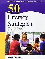50 Literacy Strategies: Step-by-Step (Books by Gail Tompkins)