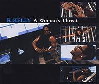 A Womans Threat