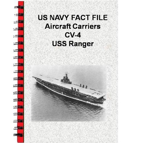 US NAVY FACT FILE Aircraft Carriers CV-4 USS Ranger (English Edition)